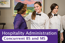 Hospitality Administration Concurrent BS/MS option