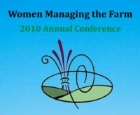 Women Managing the Farm: 2010 Annual Conference