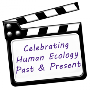 Celebrating Human Ecology Past and Present