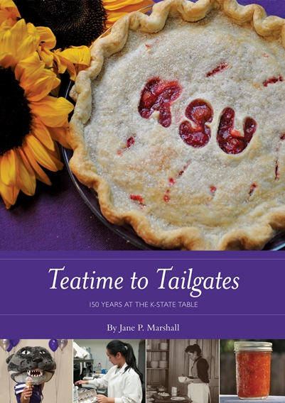 Teatime to Tailgates: 150 Years at the K-State Table